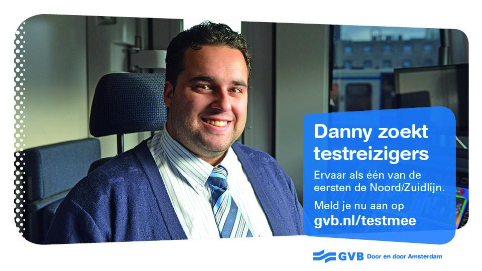 Danny zoekt testreizigers GVB Noord/Zuidlijn M5
